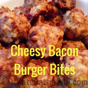 Cheesy Bacon Burger Bites