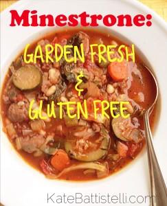 Minestrone Soup – Garden Fresh & Gluten Free!