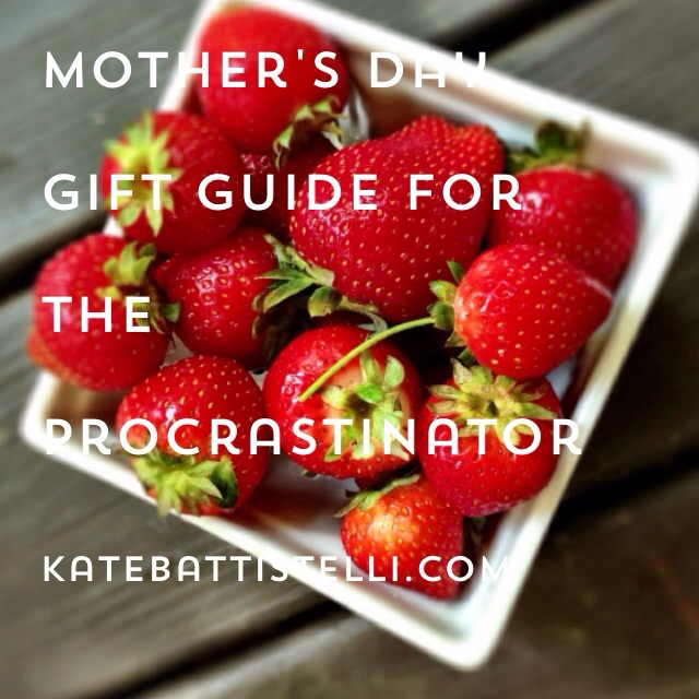 Mother's Day Gift Guide for the Procrastinator